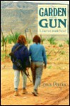 The Garden and the Gun: A Journey Inside Israel - Erna Paris