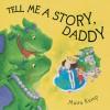 Tell Me a Story, Daddy - Moira Kemp