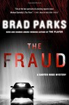 The Fraud: A Carter Ross Mystery (Carter Ross Mysteries) - Brad Parks