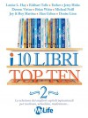 I 10 libri Top Ten - Vol. 2 - Louise L. Hay, Eckhart Tolle, Esther e Jerry Hicks