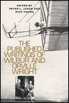 The Published Writings of Wilbur and Orville Wright - Peter L. Jakab, Orville Wright