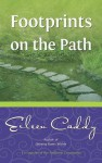 Footprints on the Path - Eileen Caddy