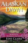 Alaskan Dawn - Edie Claire