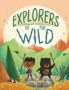 Explorers of the Wild - Cale Atkinson