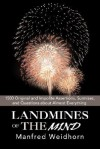 Landmines of the Mind: 1500 Original & Impolite Assertions, Surmises & Questions about Almost Everything - Manfred Weidhorn