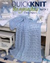 Quick Knit Keepsakes Book 2 (Leisure Arts #4527) - Melissa Leapman, Leisure Arts