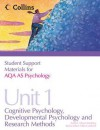 Aqa Psychology as Unit 1, . Cognitive Psychology, Developmental Psychology and Research Methods - Mike Cardwell
