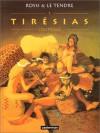 Tirésias, Tome 1: L'outrage - Christian Rossi, Serge Le Tendre