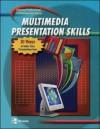 Professional Communication Series: Multimedia Presentation Skills, Student Edition - Glencoe/McGraw-Hill