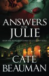 Answers For Julie: Book Nine In The Bodyguards Of L.A. County Series (Volume 9) - Cate Beauman