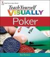 Teach Yourself Visually Poker - Dan Ramsey
