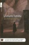 La Amante Francesa - José Rodrigues dos Santos