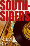 Southsiders - Nigel Bird