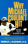 Why Michael Couldn't Hit - Harold L. Klawans