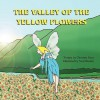 The Valley of the Yellow Flowers - Christina Reza, Neal Wooten
