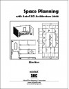 Space Planning with AutoCAD Architecture 2008 - Elise Moss