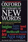 The Oxford Dictionary of New Words - Elizabeth Knowles, Julia Elliott