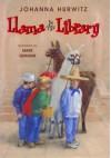 A Llama in the Library - Johanna Hurwitz, Mark Graham