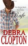 Rafe: New Horizon Ranch: Sweet Contemporary Western (New Horizon Ranch: Mule Hollow) (Volume 2) - Debra Clopton