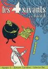 Les 4 Savants, tome 1 - David B.