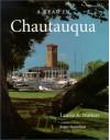 A Year in Chautauqua - Roger Rosenblatt