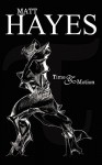 Time and Motion - Matt Hayes