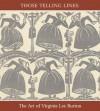 Those telling lines: the art of Virginia Lee Burton - Barbara Elleman, Virginia Lee Burton