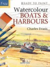 Watercolour Boats and Harbours - Charles Evans