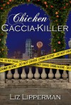 Chicken Caccia-Killer - Liz Lipperman