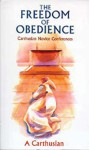 freedom of obedience - A. Carthusian