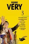 Pierre Very Tome 3 (Les Intégrales, #3) - Pierre Véry