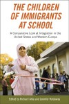 The Children of Immigrants at School: A Comparative Look at Integration in the United States and Western Europe - Richard Alba, Jennifer Holdaway