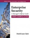 Enterprise Security: The Manager's Defense Guide - David Leon Clark