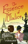 The Essence of Malice - Ashley Weaver