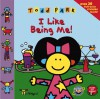 ToddWorld: I Like Being Me! (Toddworld) - Todd Parr
