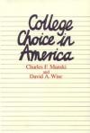 College Choice In America - Charles F. Manski, David A. Wise