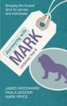 Journeying with Mark - Lectionary Year B - Paula Gooder, James Woodward, Mark Pryce