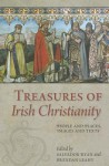 Treasures of Irish Christianity - Brendan Leahy, Salvador Ryan