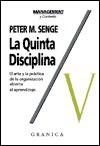 Quinta Disciplina, La - Peter M. Senge