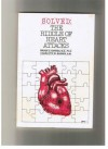 Solved: The Riddle of Heart Attacks - Broda O. Barnes, Charlotte W. Barnes
