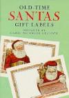 Old-Time Santas Gift Label Stickers - Carol Belanger-Grafton