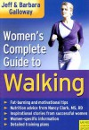 Women's Complete Guide to Walking - Jeff Galloway, Barbara Galloway