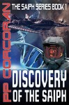 Discovery of the Saiph (The Saiph Series Book 1) - PP Corcoran