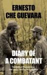 Diary of a Combatant: From the Sierra Maestra to Santa Clara (Cuba: 1956-58) - Ernesto Guevara, Ernesto Guevara