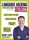 Language Hacking Italian (Language Hacking wtih Benny Lewis) - Benny Lewis