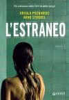 L'estraneo - Ursula Poznanski, Arno Strobel