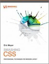 Smashing CSS: Professional Techniques for Modern Layout (Smashing Magazine Book Series) - Eric A. Meyer
