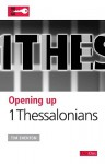 Opening up 1 Thessalonians (Opening up the Bible) - Tim Shenton