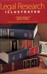 Legal Research Illustrated, Seventh Edition (An Abridgement Of Fundamentals Of Legal Research, Seventh Edition - J. Myron Jacobstein, Roy M. Mersky