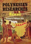 Polynesian Researches Hawaii: Journal of William Ellis - William Ellis